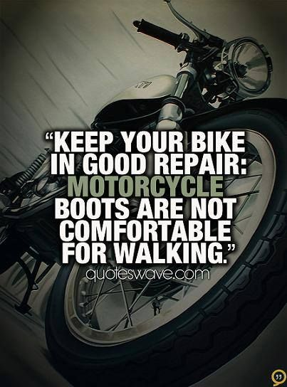 Pin By Kim English On Motorcycles Biker Quotes Bike Quotes