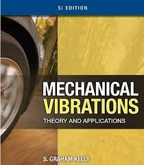 mechanical vibrations theory and applications kelly solutions manual rh pinterest com Mechanical Vibrations Cover Photo Mechanical Vibration Notes