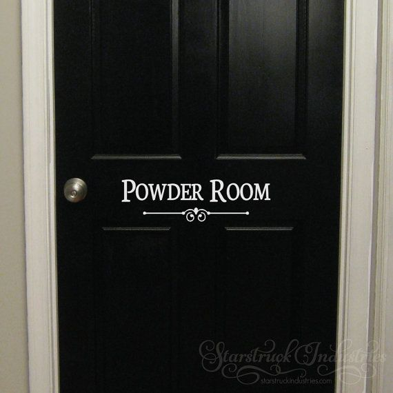 Description This Decal Sticks To Any Smooth Surface And Would Look Great On The Door To Your Powder Room Powder Room Powder Room Signs Powder Room Decor