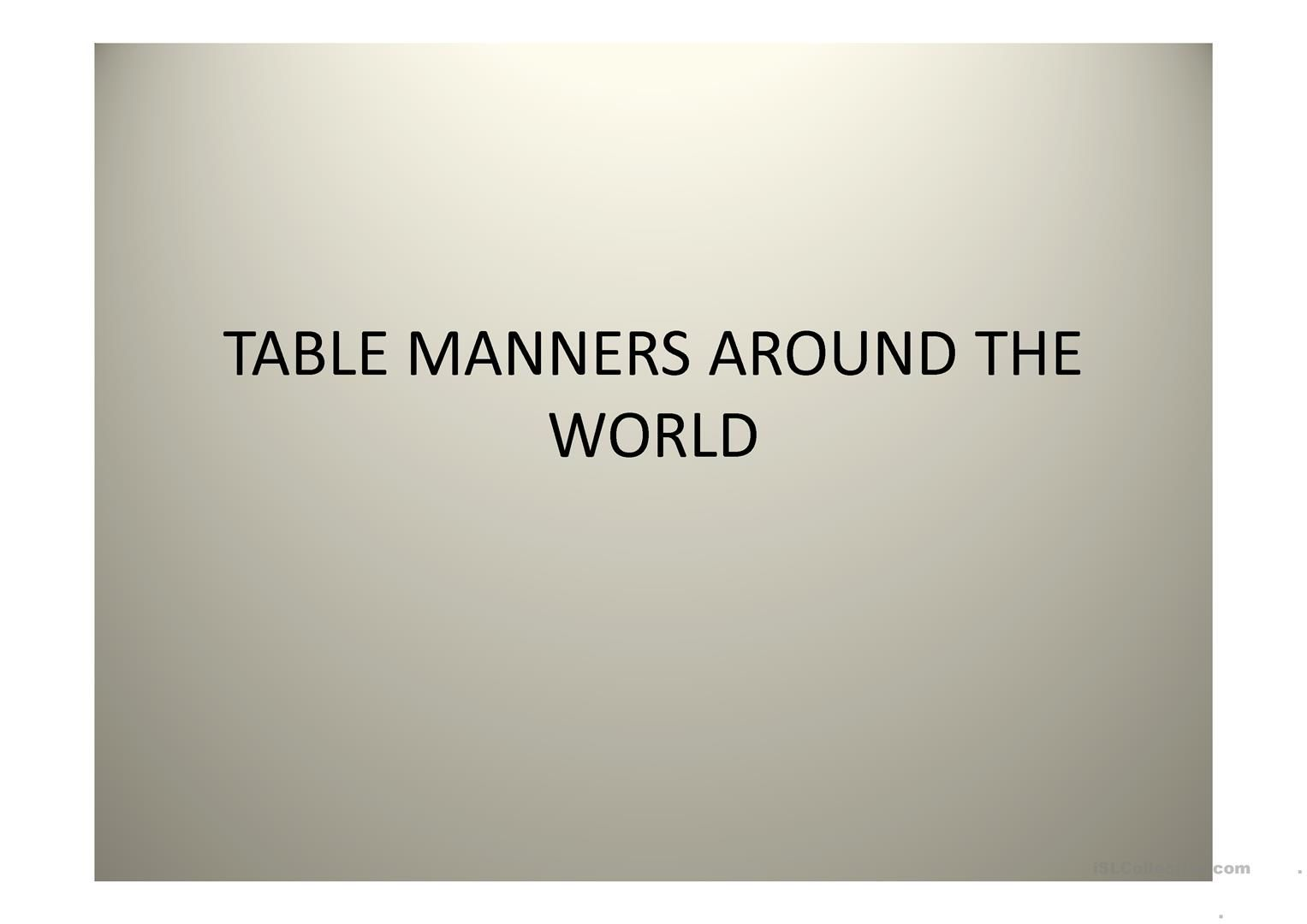 Table Manners Around The World Worksheet Free Esl Projectable