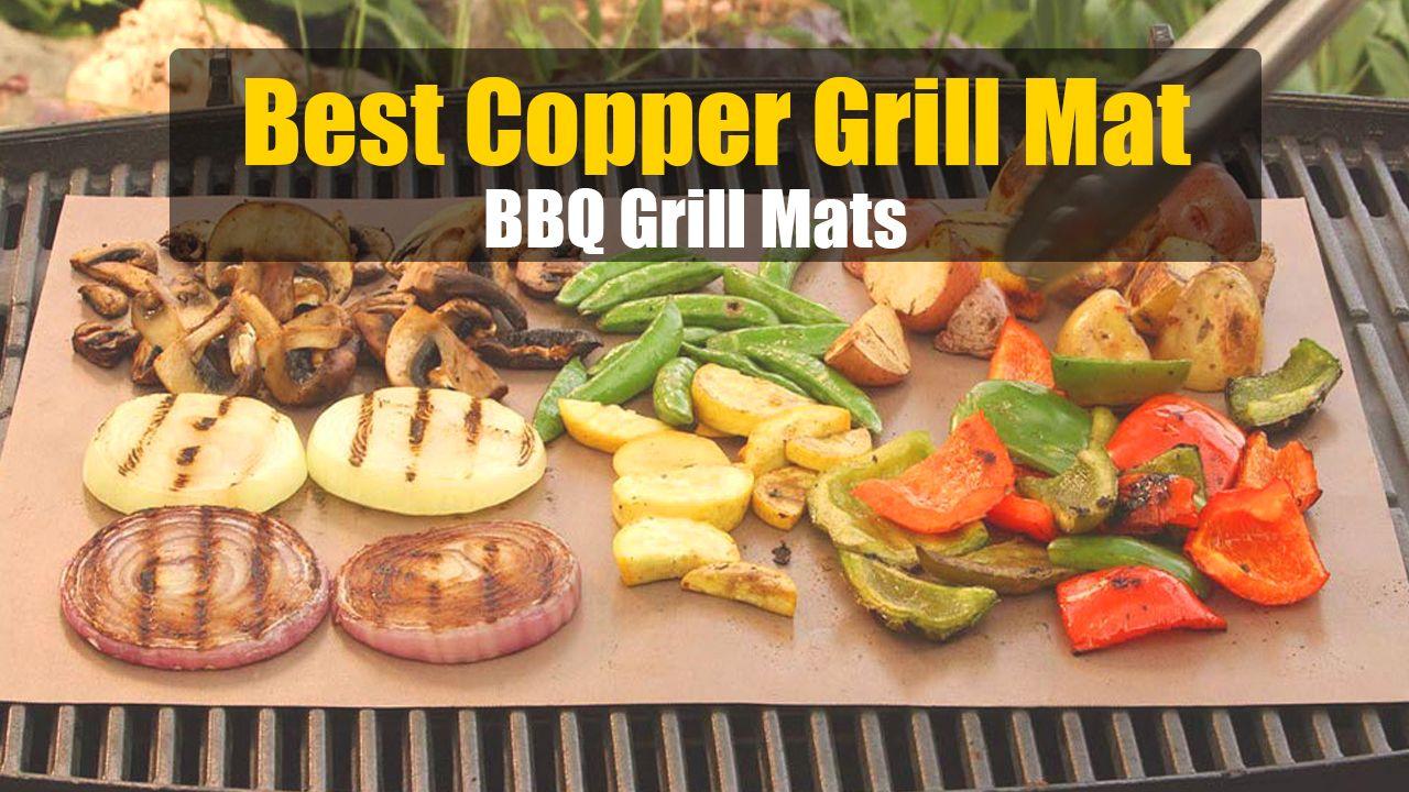 Best Copper Grill Mat In 2020 Bbq Grill Mats Grill Mats Bbq Grill