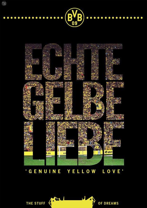 Echte Liebe Ist Schwarz Gelb Borussiadortmund Borussia Dortmund Bvb Dortmund Borussia Dortmund Wallpaper