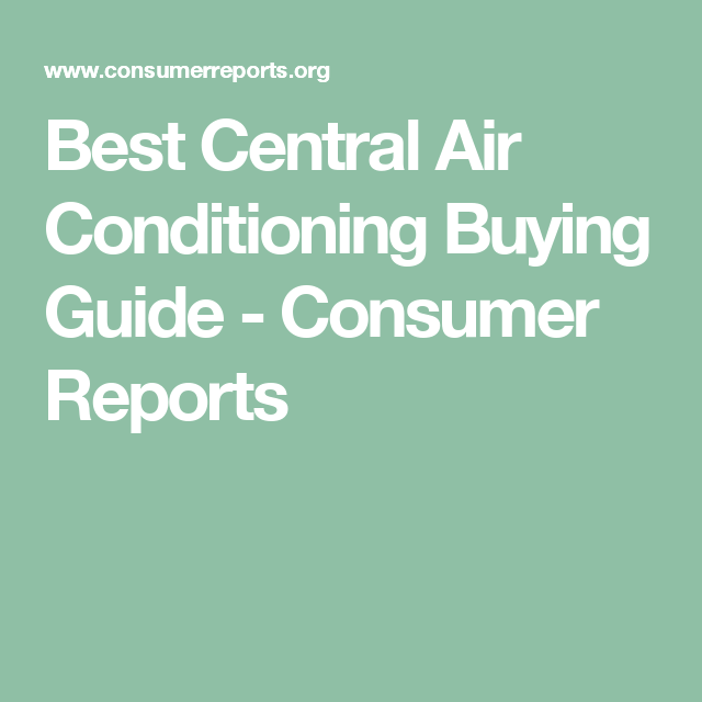 Central Air Conditioning Buying Guide Washing Machine Laundry