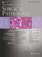 9  American Journal of Surgical Pathology (ISSN: 0147-5185