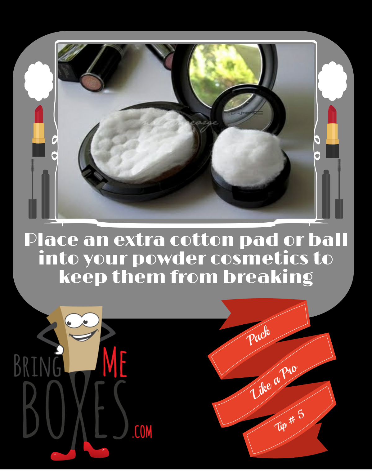 This ones for the beauties on the move!  Pack like a Pro tip #5 -  Place an extra cotton pad or ball in your compacts to avoid them from breaking.    #packlikeapro #bringmeboxes #orlando #makeuptutorials #makeuptips #moving #move #movingday #pack #compact  #Makeupfix #makeup #beauty #pretty #Mac #macmakeup #repair #tips #lifehacks