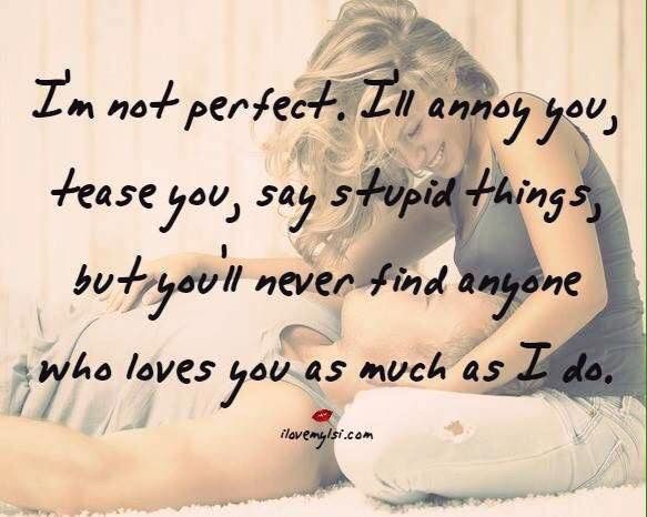 Imperfect Love Quotes Pleasing Love My Perfectly Imperfect Soulmate Love Him More And More Each