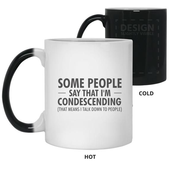 Funny Condescending Mug | Color Changing, Heat Sensitive, Magic Mug | Work Coffee Cups | Gift For Employees, Boss, Coworker | Office Humor #giftsforemployees