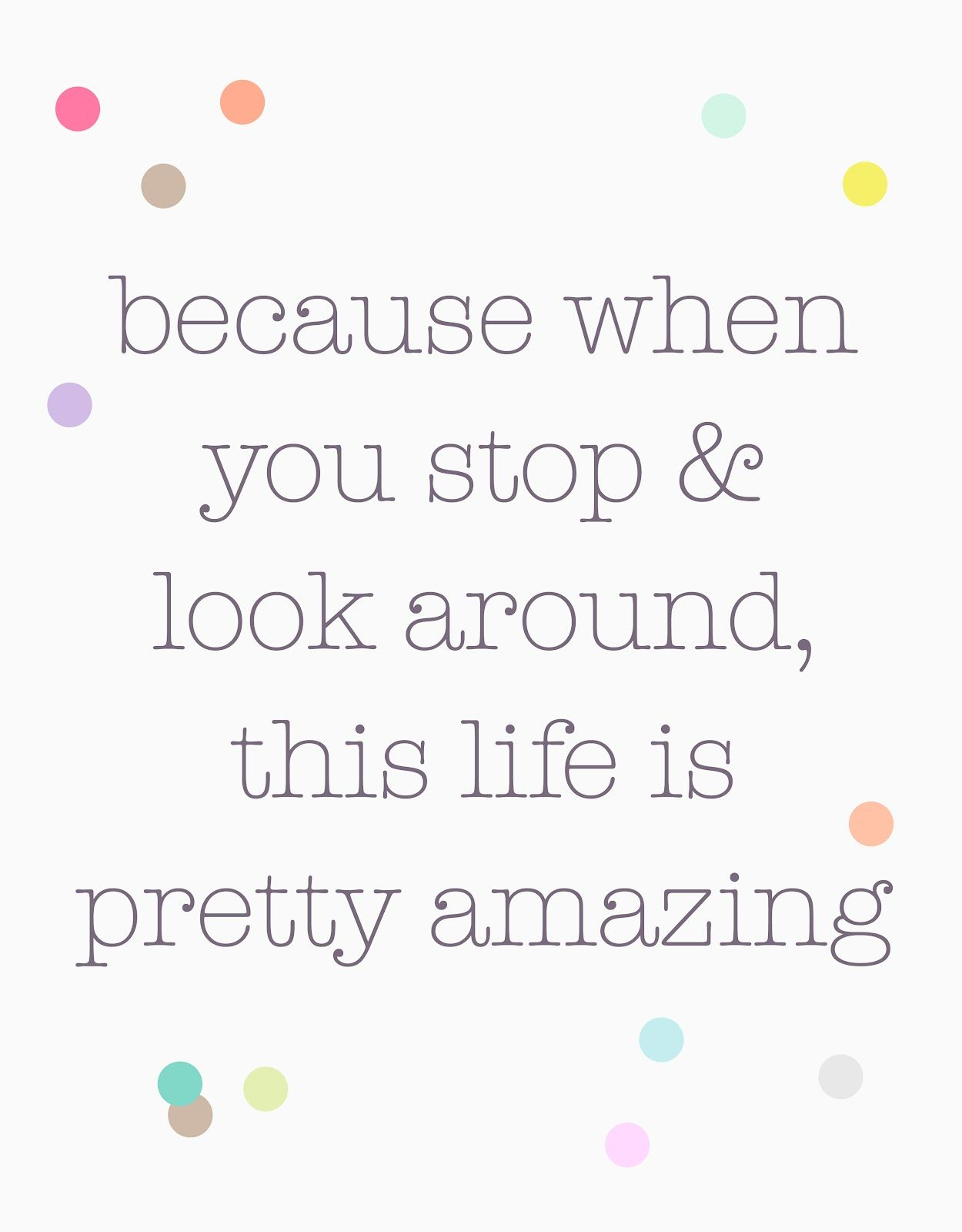 Because when you stop & look around this life is pretty amazing ~ It really and truly is! Amazing life by Studio Sjoesjoe