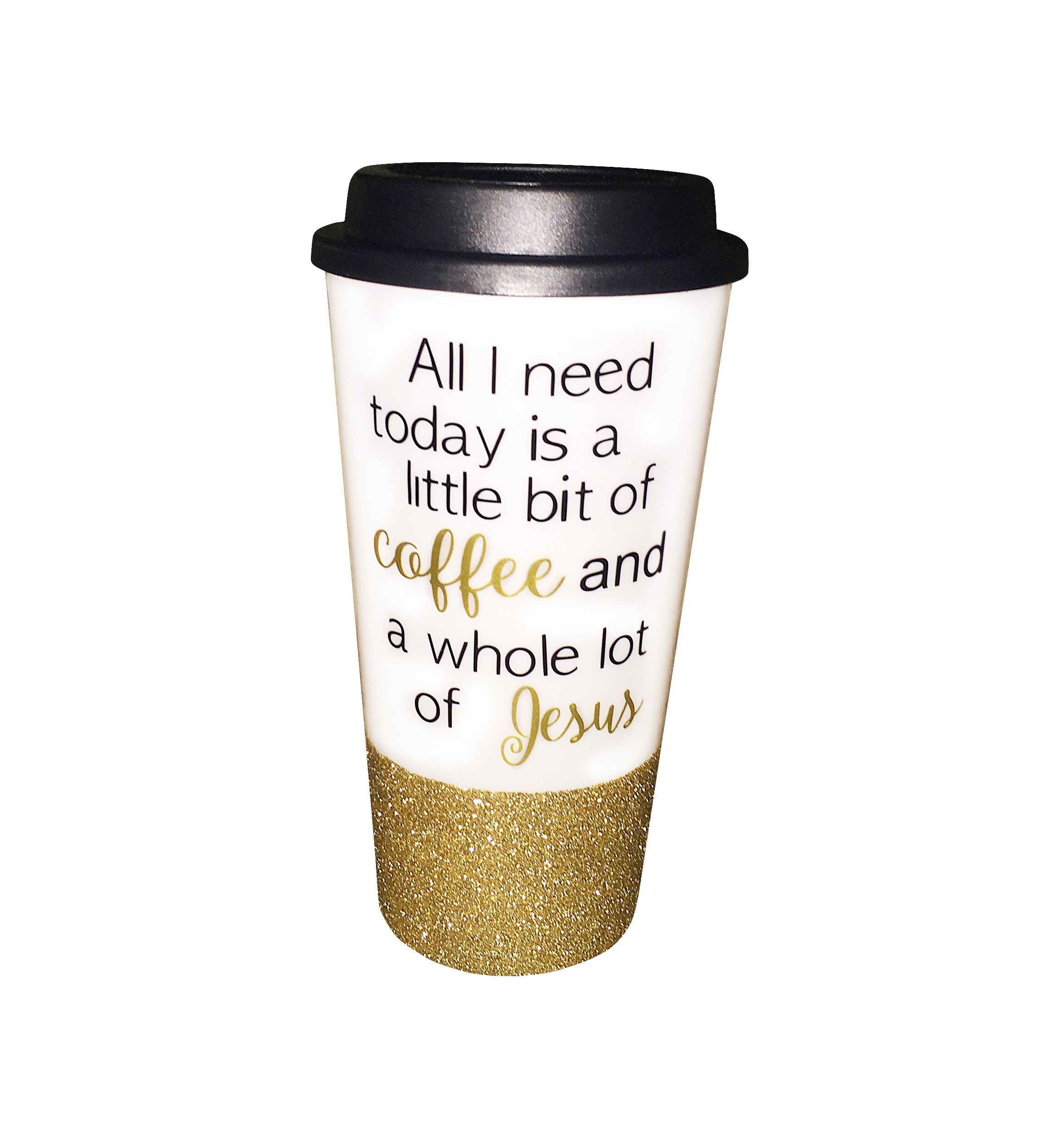 All I Need Is To Go Coffee Cups