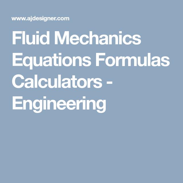 Fluid Mechanics Equations Formulas Calculators - Engineering ...
