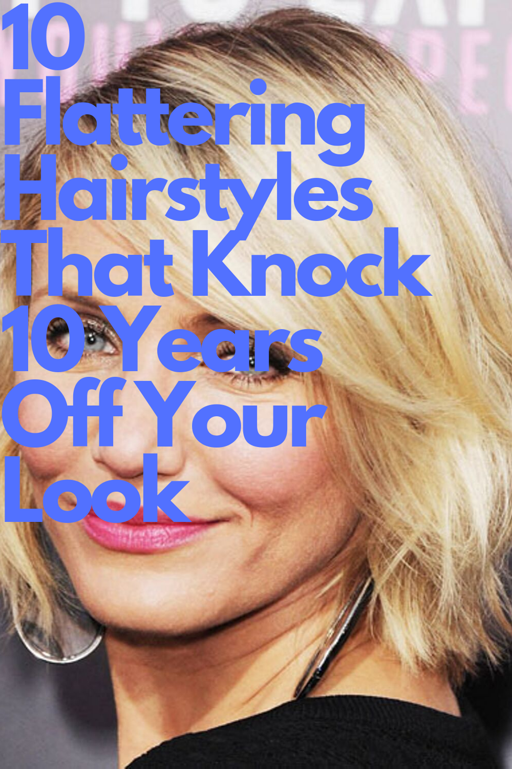 10 Flattering Hairstyles That Knock 10 Years Off Your Look Hair Styles Sharon Osbourne Hair Womens Haircuts