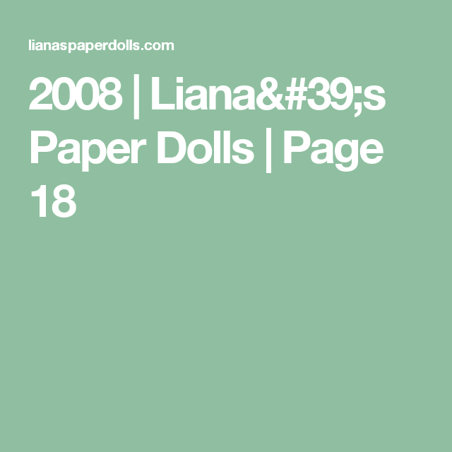 2008   Liana's Paper Dolls   Page 18