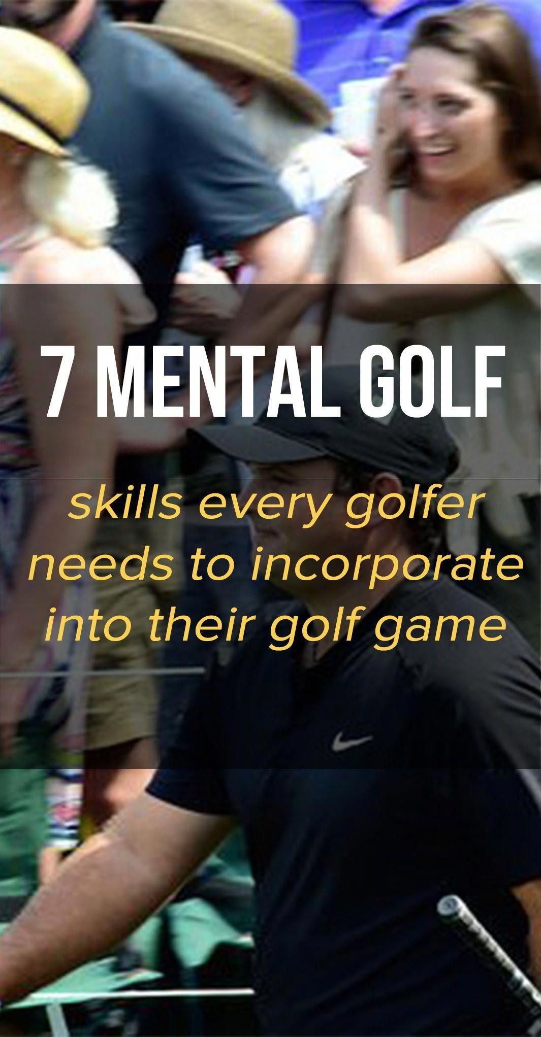 Getting good at golf requires a lot of mental golf skills ...