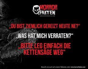 Horror Fakten Witzige Spruche Urkomische Zitate