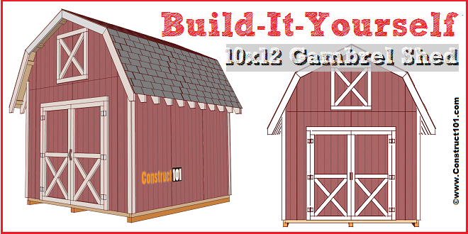 Shed Plans 10x12 Gambrel Shed Building A Shed Barn Style Shed Shed Plans