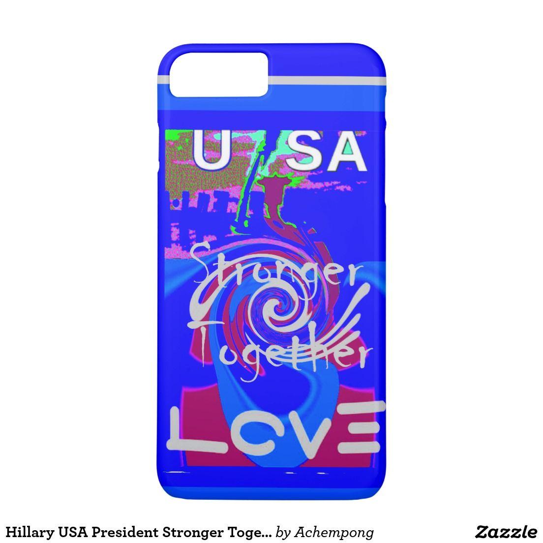 Hillary USA President Stronger Together spirit #Hillary #USA President Stronger Together spirit