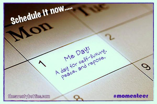 Me Day-- why its so important to have a day for YOURSELF