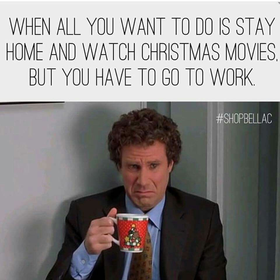 2b81b883f7b18aa4315fc5b715189199 when all you want to do is stay home and watch christmas movies