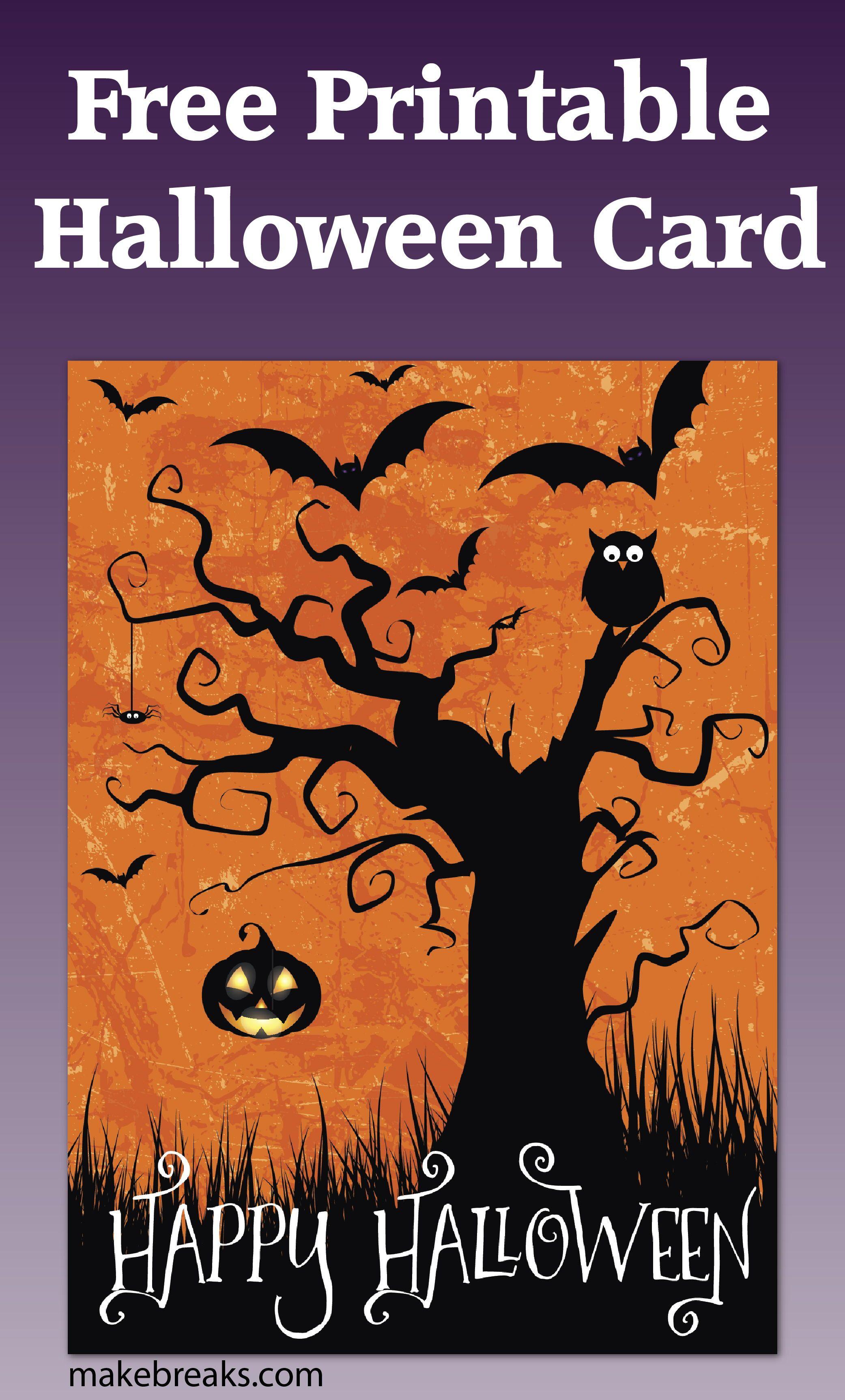 Free Printable Happy Halloween Card Or Party Invitation Make Breaks Halloween Greetings Halloween Cards Happy Halloween Cards