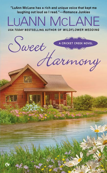SWEET HARMONY by LuAnne McLane -- Cricket Creek, Kentucky, is no Nashville—it's a sweet, small town outside the big-city limelight. But here, two headstrong country music stars will need to rely on their Southern roots and explosive chemistry to top the charts together.