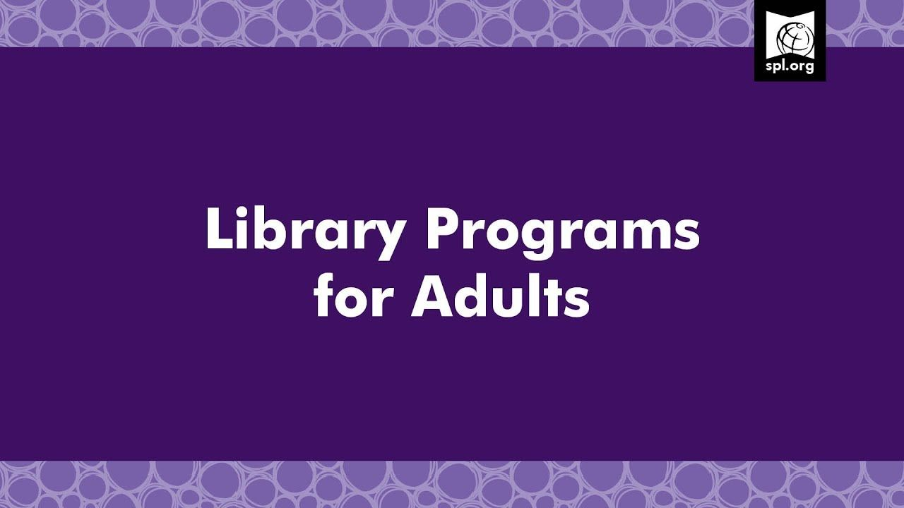 """""""Library Program for Adults."""" Seattle Public Library, 2"""