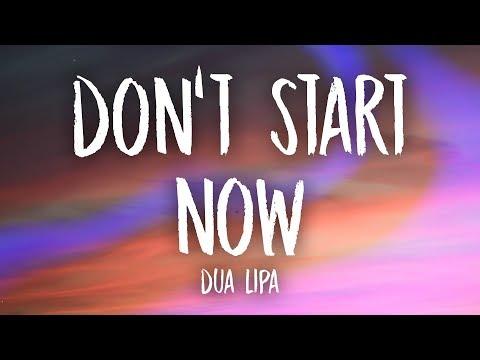 Dua Lipa Don T Start Now Lyrics Youtube Now Song Trending Songs Free Song Lyrics