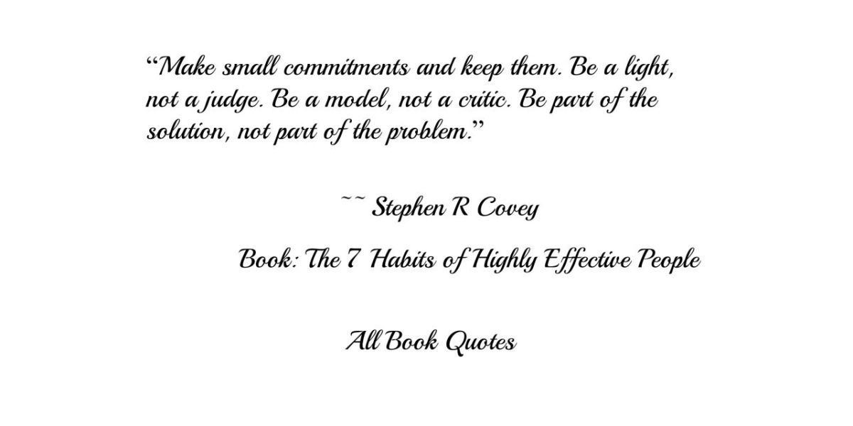 Quotes From Stephen R Covey S The 7 Habits Of Highly Effective