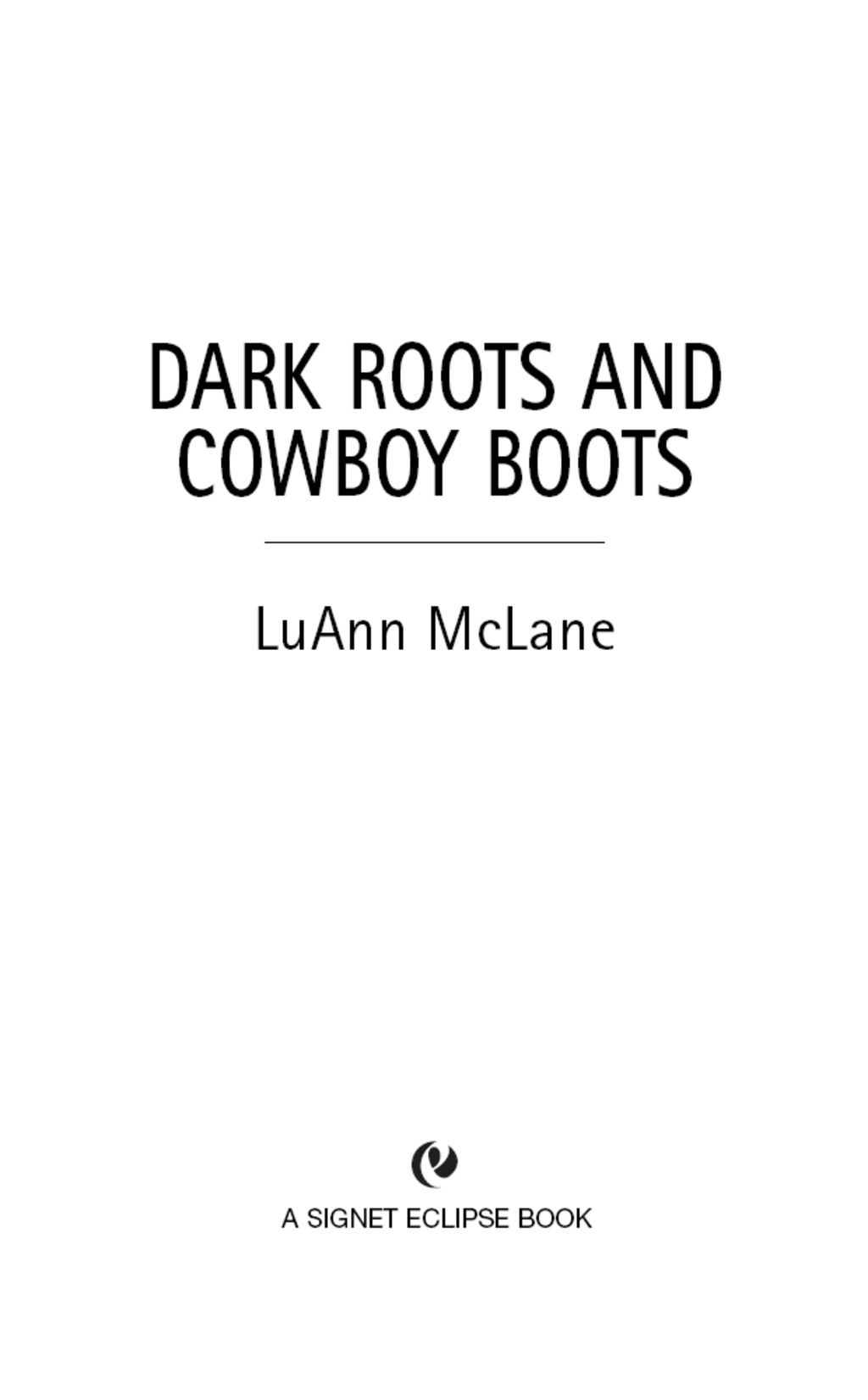 Dark Roots and Cowboy Boots (Signet Eclipse)
