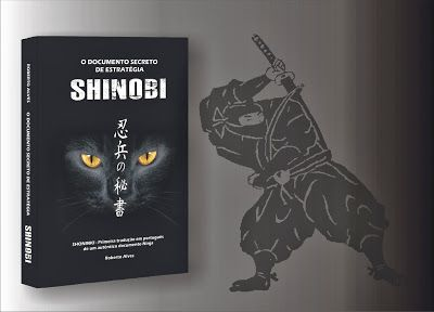 O DOCUMENTO SECRETO DE ESTRATÉGIA SHINOBI: OS SEGREDOS DO SHINOBIJUTSU