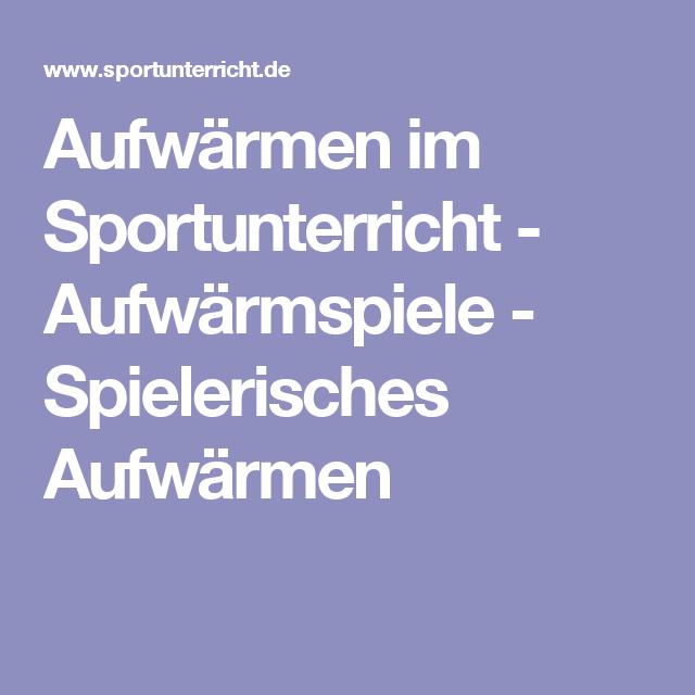 Aufwärmspiele - Spielerisches Aufwärmen  Sportunterricht