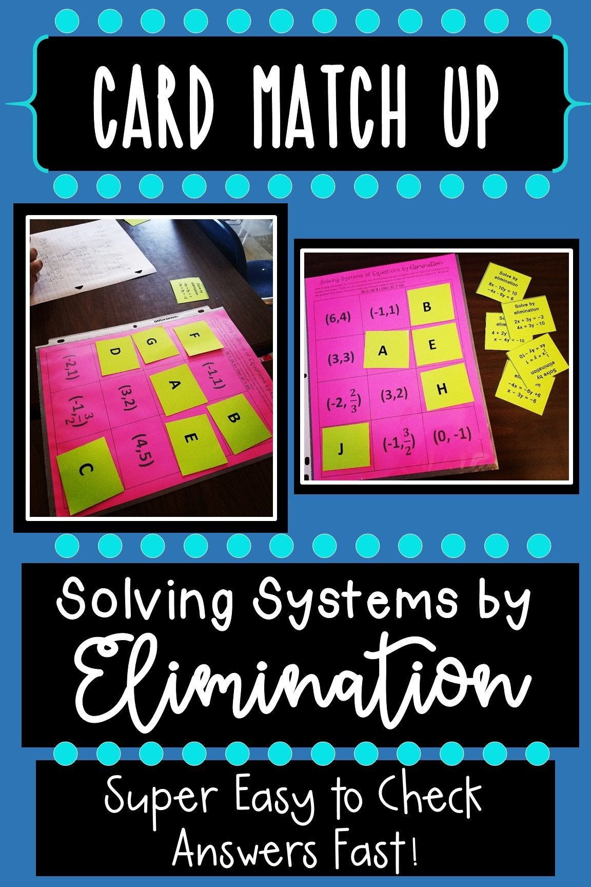 Solving Systems Of Equations By Elimination Card Match Up