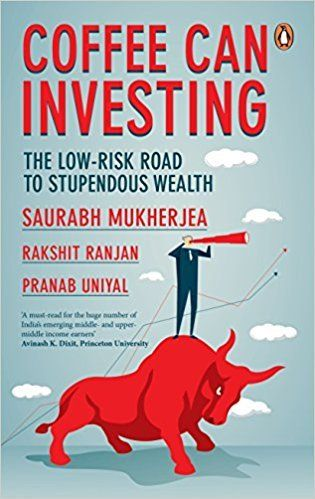 Coffee can investing the low risk road to stupendous wealth book coffee can investing the low risk road to stupendous wealth fandeluxe Gallery