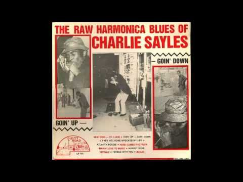 Charlie Sayles - Here Comes the Train