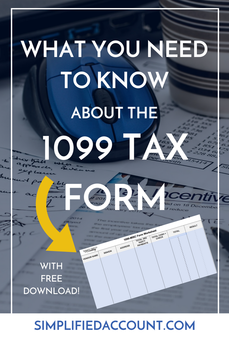 Everything You Need To Know About The 1099 Tax Form Plus A Free