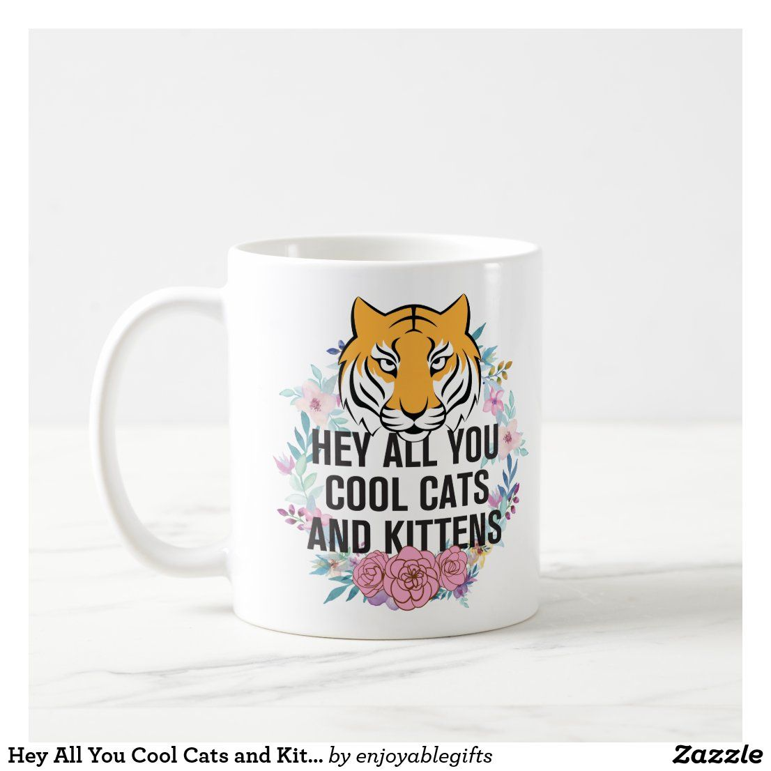 Hey All You Cool Cats And Kittens Tiger King Coffee Mug Zazzle Com