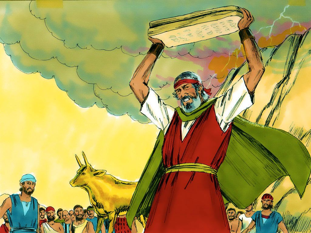 When Moses saw the people wildly dancing to the golden calf he was ...