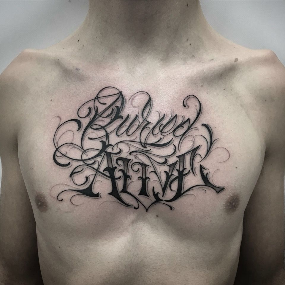 Lettering, Font, Writing, Chest Tattoo, Tattoo For Man