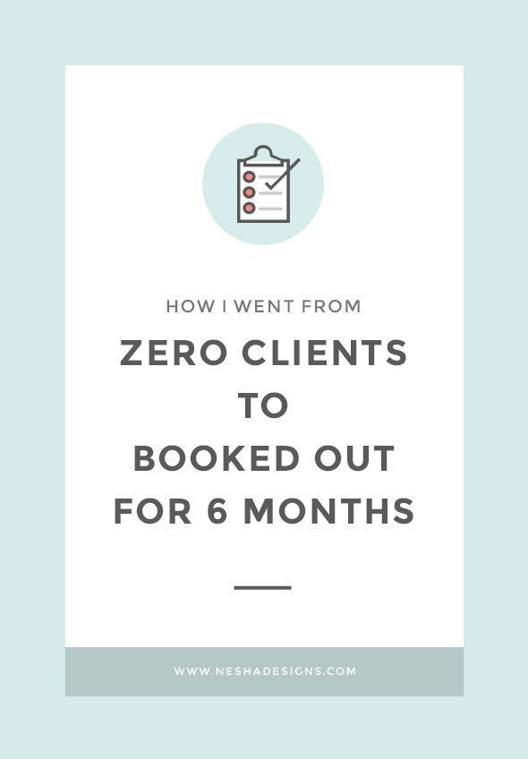 how i went from zero clients to fully booked for six months
