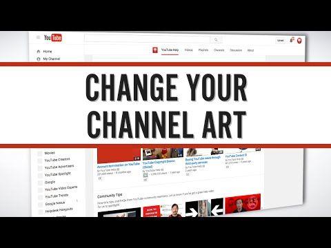 Create or edit channel art - YouTube Help | communicate | Pinterest