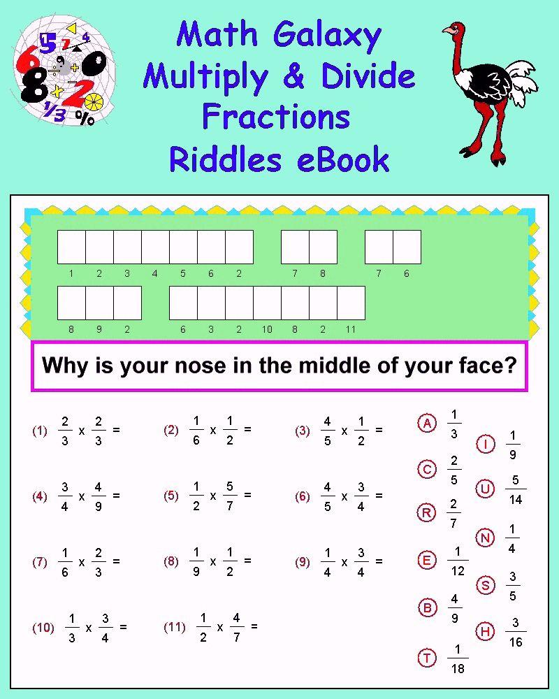 Multiply Divide Fractions Riddles Ebook Math Galaxy Fraction Riddles Fractions Fractions Worksheets [ 1000 x 800 Pixel ]