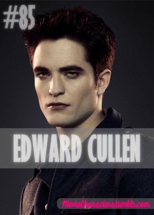 EDWARD CULLEN Played By: Robert Pattinson Film: Twilight / New Moon / Eclipse / Breaking Dawn Part 1 / Breaking Dawn Part 2 Year: 2008 / 2009 / 2010 / 2011 / 2012