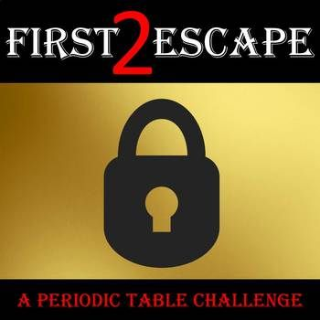 First 2 escape challenge for secondary science activities students will love trying to be the first to escape the classroom with this challenge some knowledge of the periodic table is requiredcognizing atomic urtaz Images