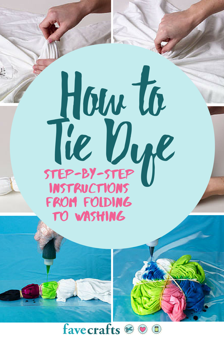 How To Tie Dye Instructions A Step By Step Guide Tie Dye