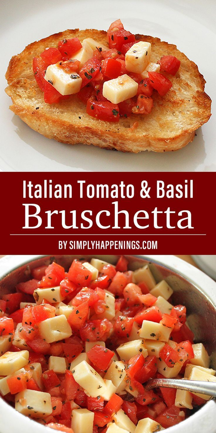 Bruschetta with Tomato and Basil | Simply Happenings