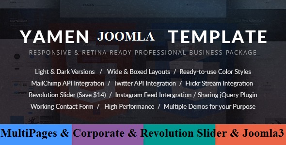 YAMEN - Responsive Business Joomla Template . Inspired by the most recent design trends in Business industry, and latest SEO technologies, we?re proud to introduce YAMEN, a clean and multi-page Business Joomla template with multiple features crafted for professionals and freelancers who are looking for a package which can be used for a