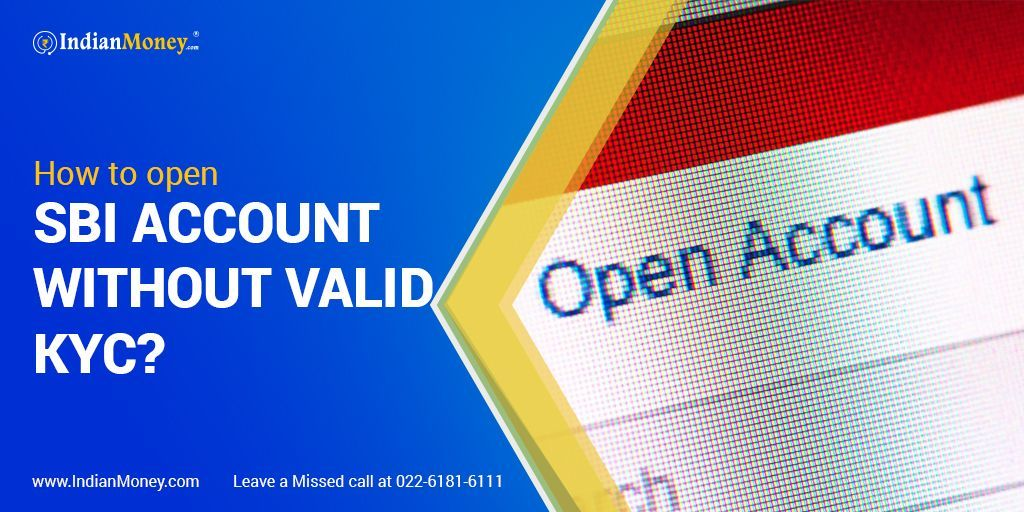 How to Open a SBI Account Without Valid KYC? in 2020 (With