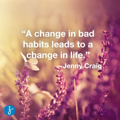 a change in bad habits leads to a change in life jenny