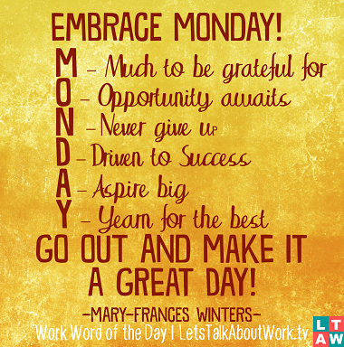 Monday Quote Image Google Search Everyday Of The Week Quotes