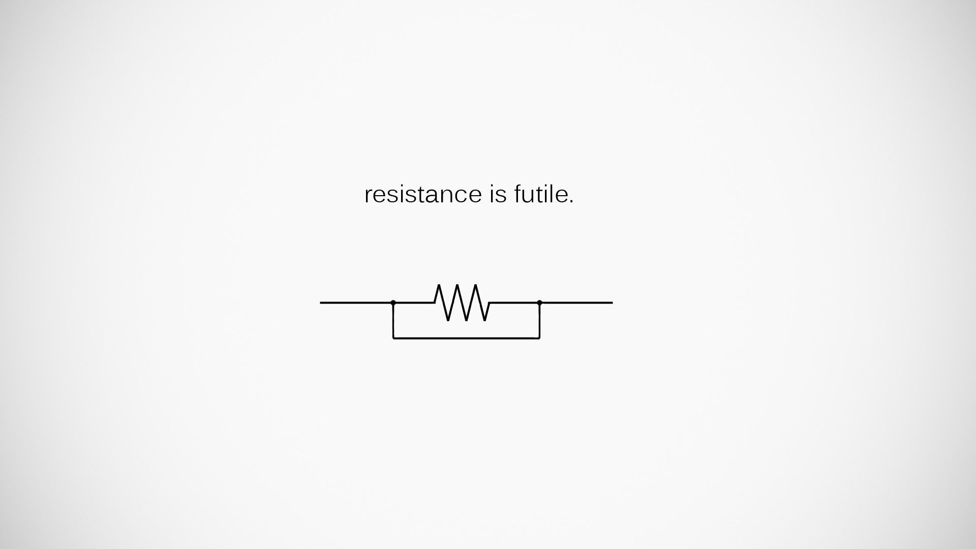 Minimalism Humor Electronics Quote Circuits Wallpaper Desktop Wallpapers Backgrounds 1080p Wallpaper Original Wallpaper