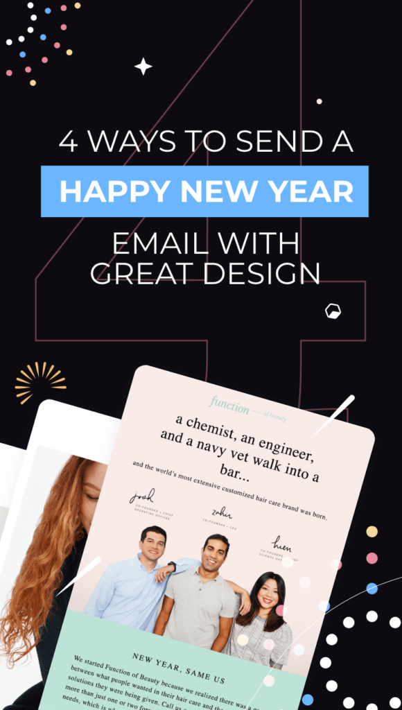 4 Ways To Send A Happy New Year Email To Clients Email Design In 2020